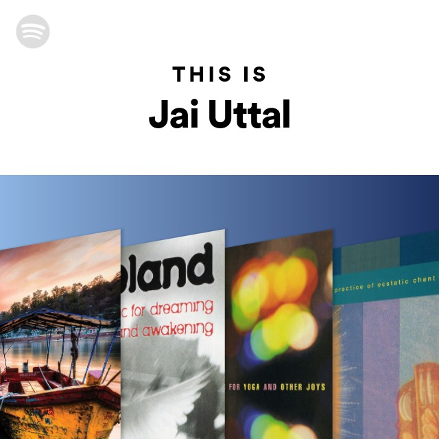 This Is Jai Uttal on Spotify