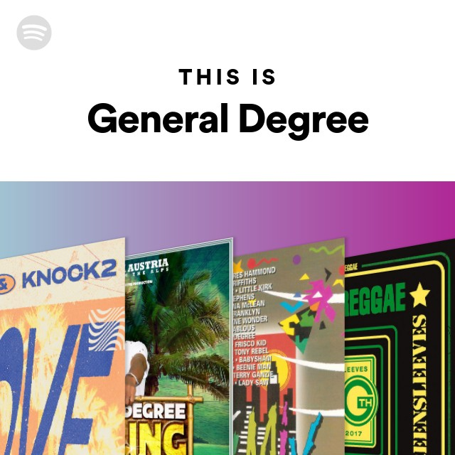 This Is General Degree on Spotify