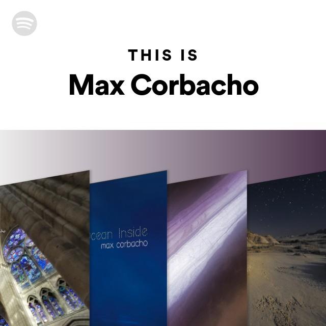 This Is Max Corbacho