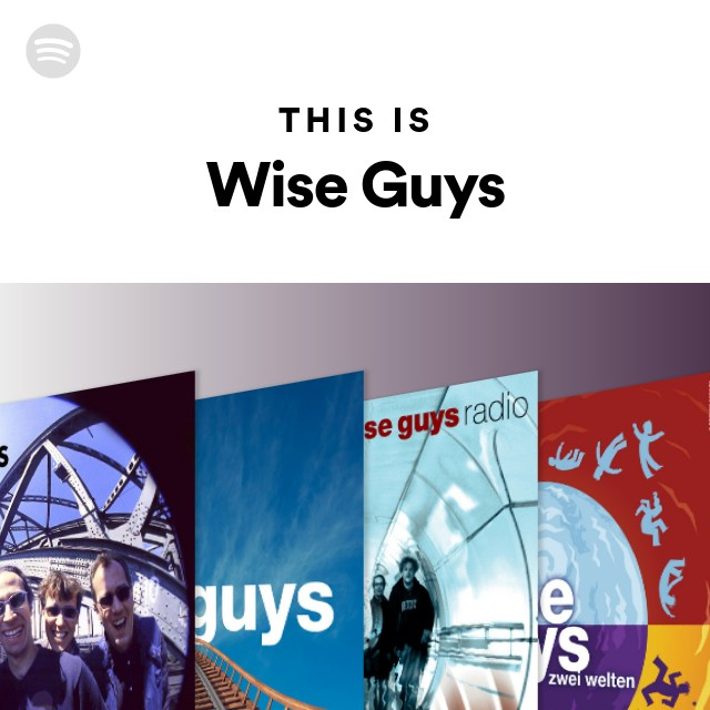 This Is Wise Guys On Spotify