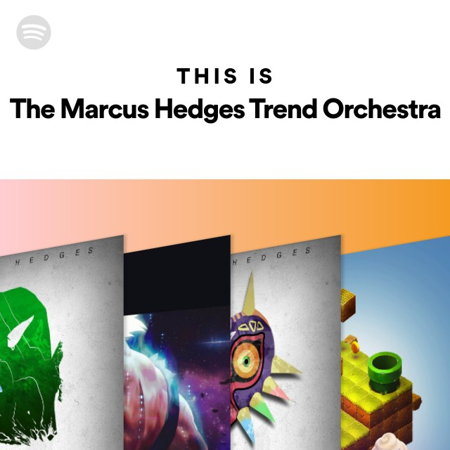 This Is The Marcus Hedges Trend Orchestra on Spotify