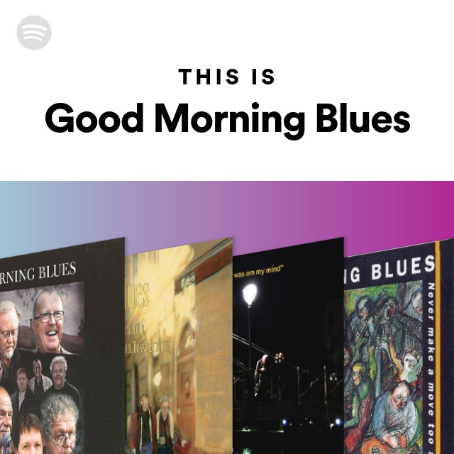 This Is Good Morning Blues