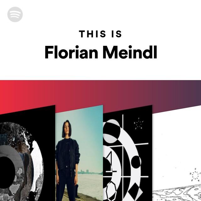 auf Füßen Aufnahmen von beste website Repliken This Is Florian Meindl on Spotify