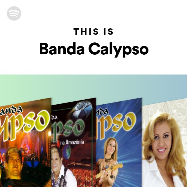 BANDA AS MUSICAS PARA CALYPSO DA TODAS BAIXAR