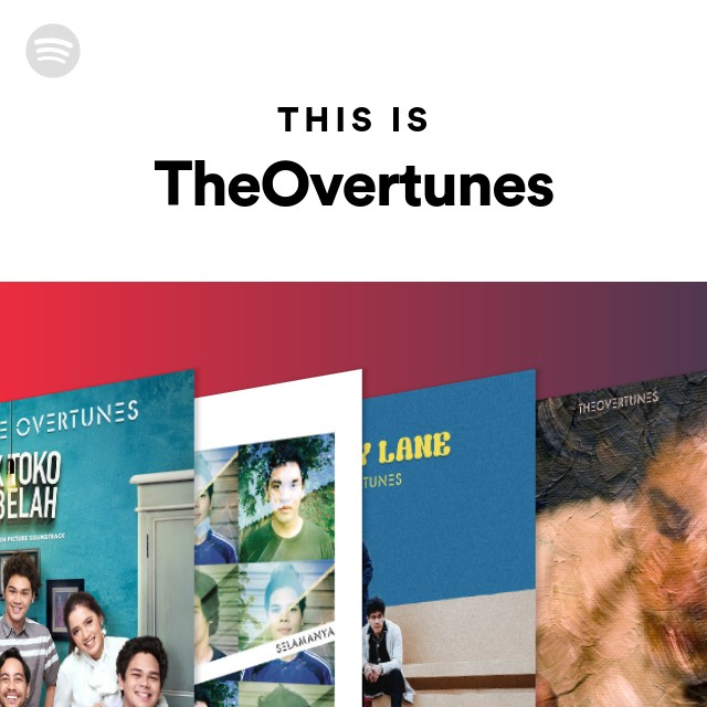 Theovertunes: This Is TheOvertunes On Spotify