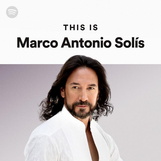Marco Antonio Solís Spotify