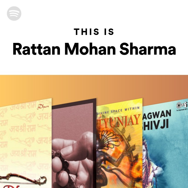 This Is Rattan Mohan Sharma on Spotify