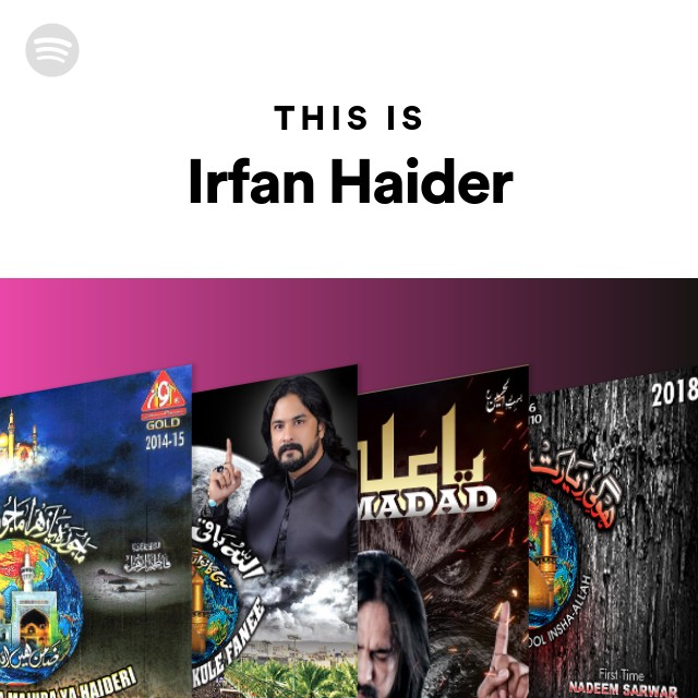 This Is Irfan Haider on Spotify