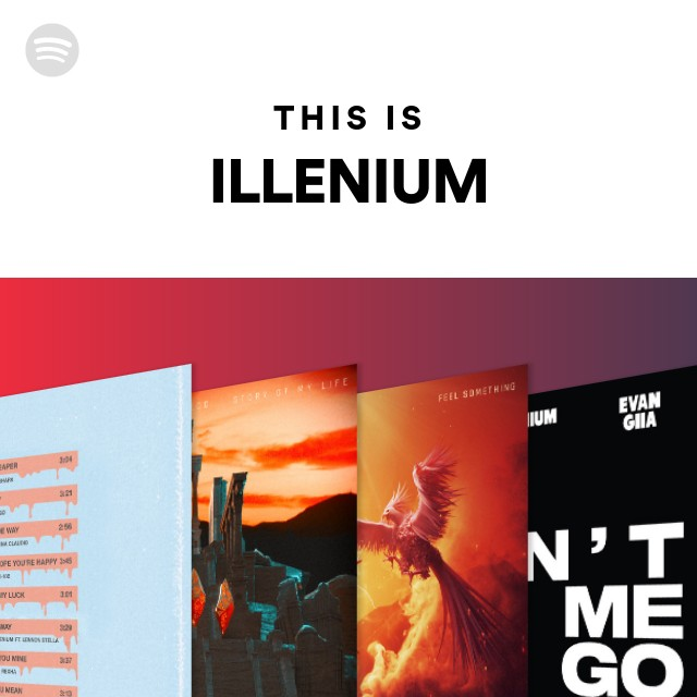 This Is ILLENIUM On Spotify