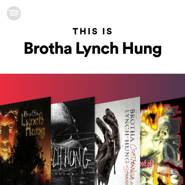 This Is Brotha Lynch Hung on Spotify