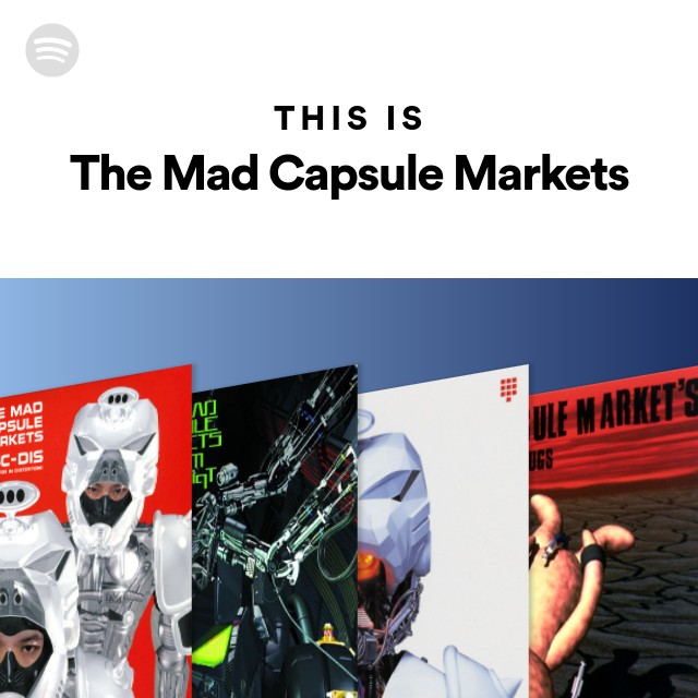 This Is The Mad Capsule Marketsのサムネイル