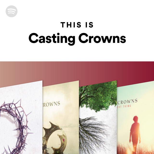 Casting Crowns Nobody Feat Matthew West: This Is Casting Crowns On Spotify