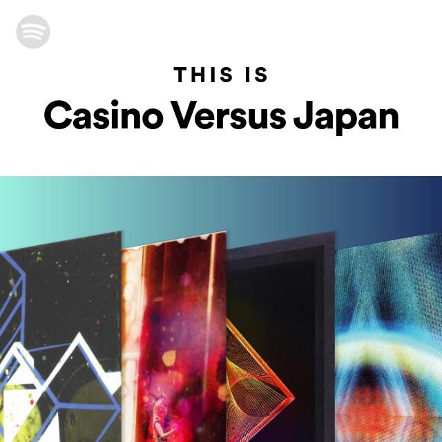 Casino Versus Japan The Lavender Lullabye