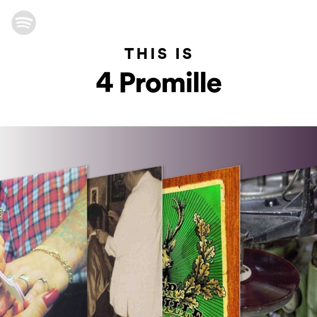 This Is 4 Promille On Spotify