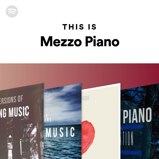 This Is Mezzo Piano on Spotify