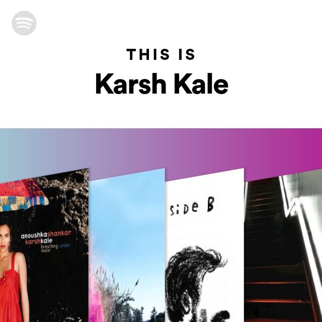 This Is Karsh Kale on Spotify