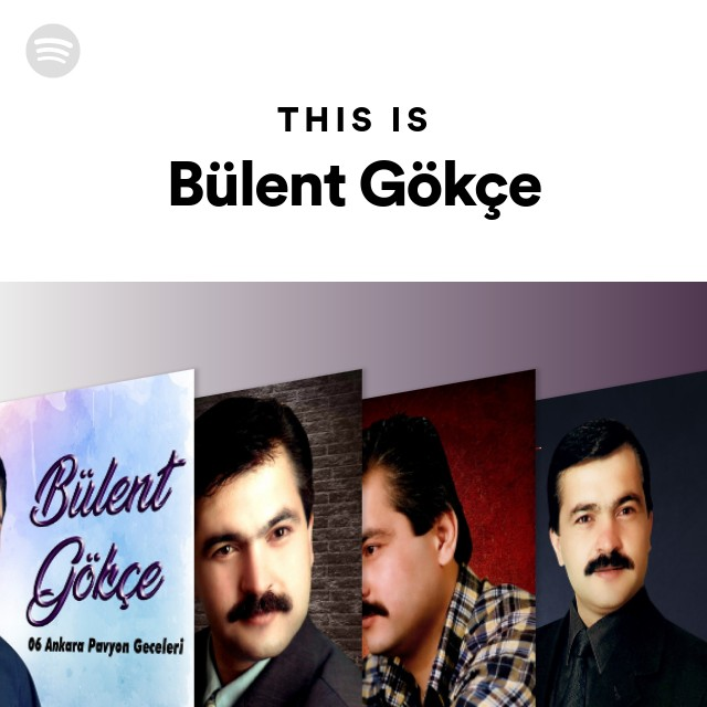this is bulent gokce spotify playlist