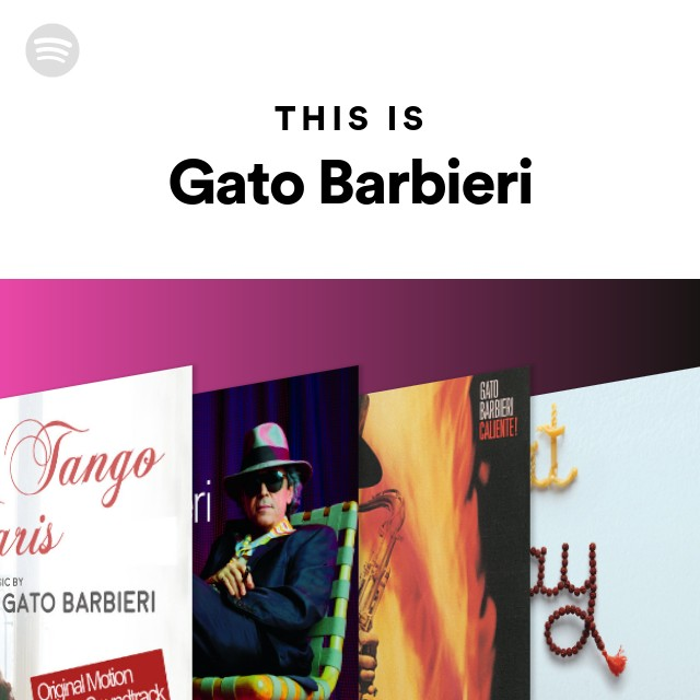 This Is Gato Barbieri on Spotify