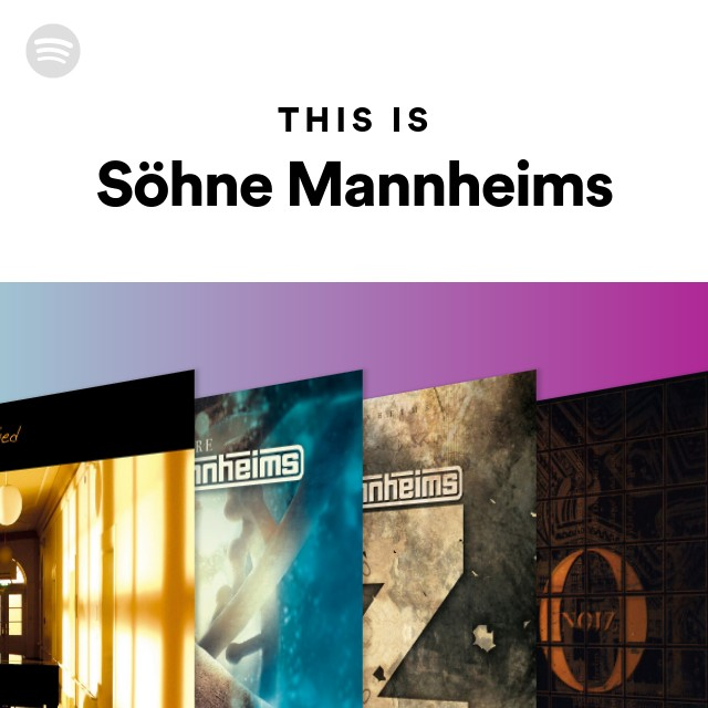 This Is Söhne Mannheims On Spotify