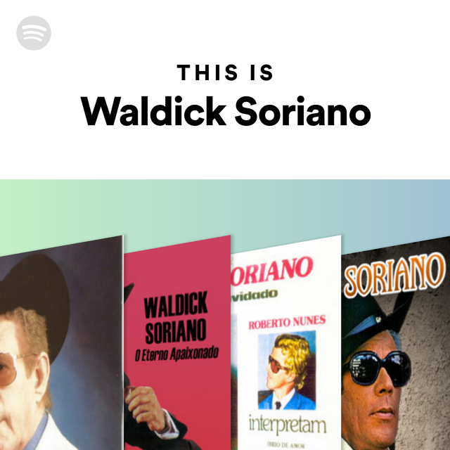 This Is Waldick Soriano on Spotify